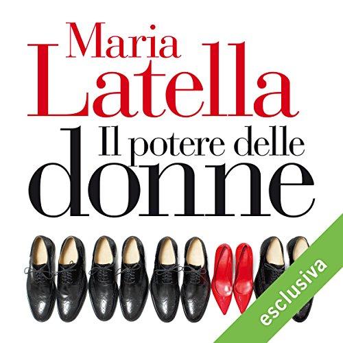 Il potere delle donne | Maria Latella