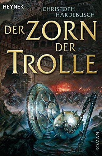 Die Trolle-Saga, 3: Der Zorn der Trolle