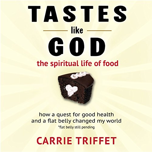 Tastes Like God audiobook cover art