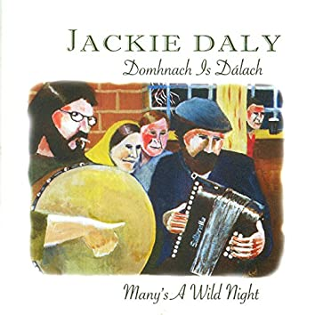 Domhnach Is Dálach (Many's a Wild Night)