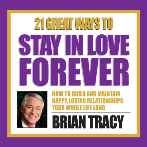 21 Great Ways to Stay in Love Forever audiobook cover art