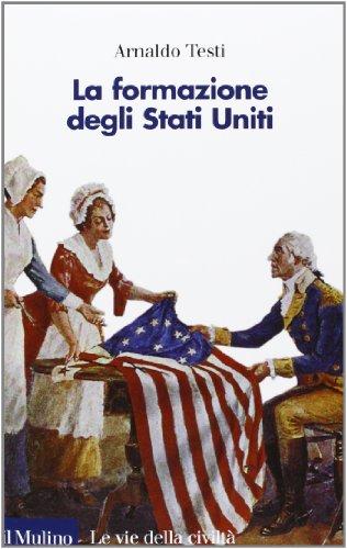 La formazione degli Stati Uniti