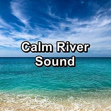 Calm River Sound
