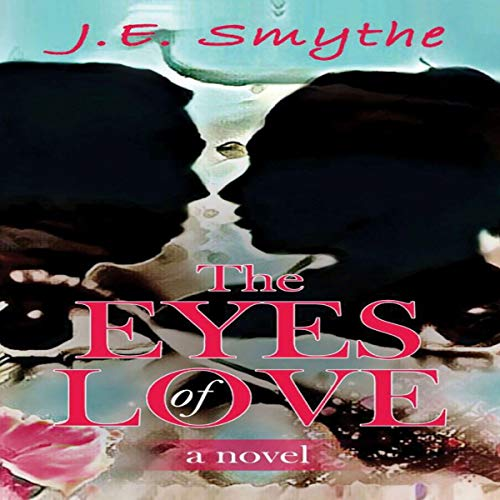The Eyes of Love audiobook cover art