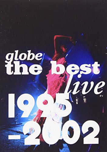globe the best live 1995-2002 [DVD] - globe, globe