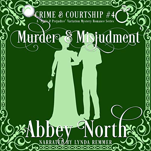 Murder & Misjudgment: A Pride & Prejudice Variation Mystery Romance Series cover art
