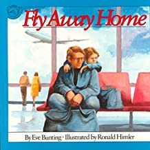 [(Fly away Home)] [By (author) Eve Bunting ] published on (March, 1993)