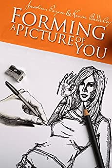 Forming a Picture of You: A Small Book of Poetry by [Justine Payen, Kevin Baddeley]