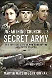Unearthing Churchill's Secret Army: The Official List of SOE Casualties and Their Stories
