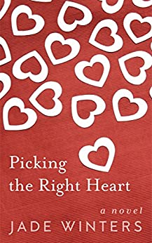 Picking the Right Heart by [Jade Winters]