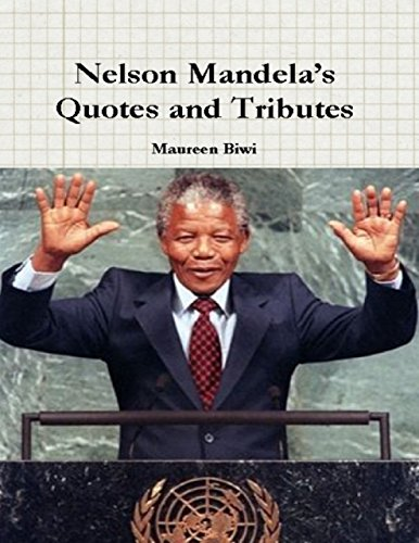 Nelson Mandela's Quotes and Tributes (English Edition)