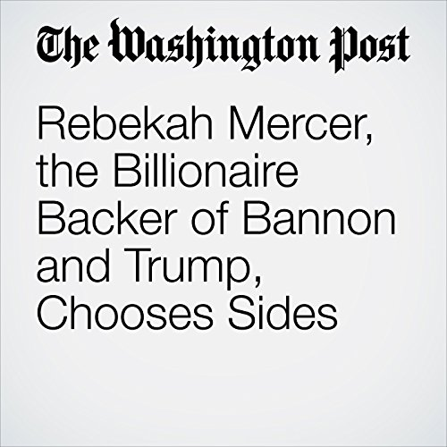 Rebekah Mercer, the Billionaire Backer of Bannon and Trump, Chooses Sides copertina