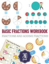 Basic Fractions Workbook: Fractions and Adding fractions for Second Grade, Ages 6-8 (2nd Grade), elementary fraction worksheets.