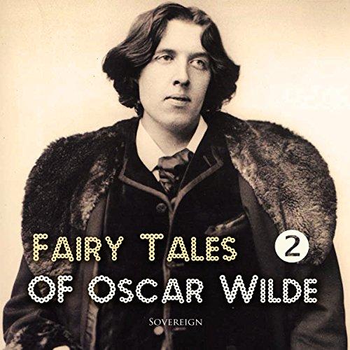 Fairy Tales of Oscar Wilde, Volume 2 audiobook cover art
