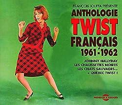 Anthologie Du Twist Francais 1961-1962