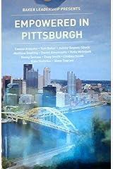 Empowered in Pittsburgh - (Baker Leadership) Paperback