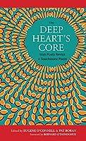 The Deep Heart's Core: Irish Poets Revisit a Touchstone Poem