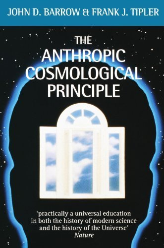 The Anthropic Cosmological Principle (Oxford Taschenbuchs) 1st edition by Barrow, John D., Tipler, Frank J. (1988) Taschenbuch