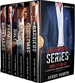 Chiltern Hotel Series: Complete Boxset (A Protective Alpha Male Romance) by [Avery North]