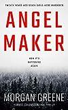 Angel Maker: An Unputdownable Scandinavian Crime Thriller With A Chilling Twist (DI Jamie Johansson Book 1)