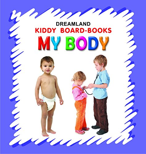Kiddy Board Book - My Body (English Edition)