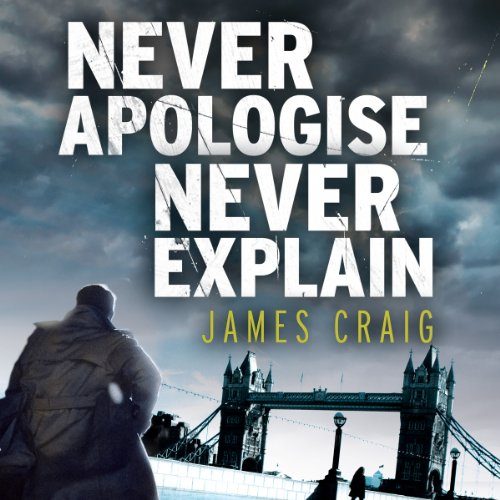 Never Apologise, Never Explain audiobook cover art