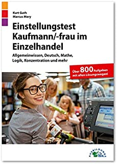 Einstellungstest Kaufmann / Kauffrau im Einzelhandel: Fit f�