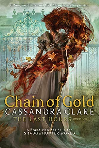 Chain of Gold: A Shadowhunters Novel: Volume 1