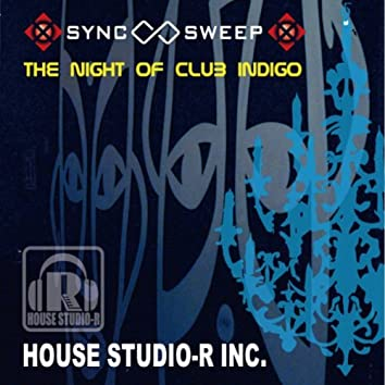 The Night Of Club Indigo