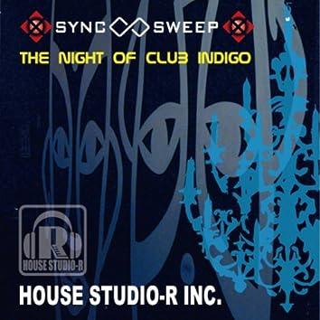 The Night Of Club Indigo