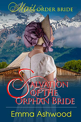 Salvation of the Orphaned Bride by [Emma  Ashwood]