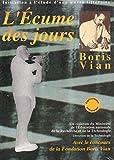 L'écume des jours de Boris Vian - Initiation à l'étude d'une oeuvre littéraire