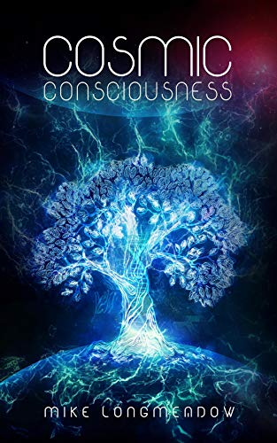 Cosmic Consciousness (English Edition)