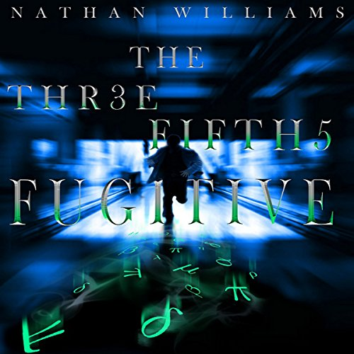 The Three Fifths Fugitive audiobook cover art