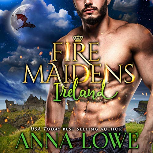 Fire Maidens: Ireland: Billionaires & Bodyguards, Book 5