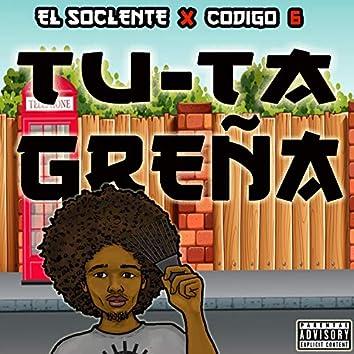 Tu-Ta Greña (feat. Codigo 6)