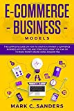 E-Commerce Business Models: The Complete Guide on How to Create