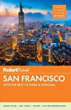 Fodor's San Francisco: with the Best of Napa & Sonoma (Full-color Travel Guide)
