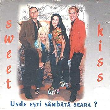 Unde Esti Sambata Seara?