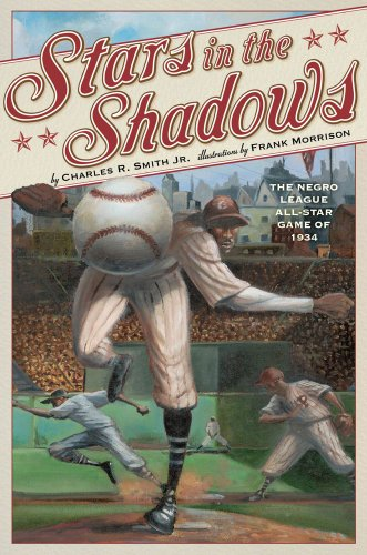 Stars in the Shadows: The Negro League All-Star Game of 1934 (English...