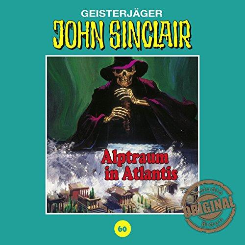 Alptraum in Atlantis (John Sinclair - Tonstudio Braun Klassiker 60) Titelbild
