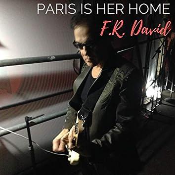 Paris Is Her Home
