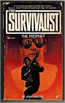 The Prophet - the Survivalist # 7