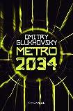 Metro 2034 (Biblioteca Dmitry Glukhovsky)