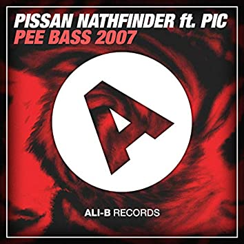 Pee Bass 2007 (feat. Pic)