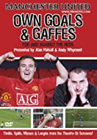 Manchester United Own Goals and Gaffes