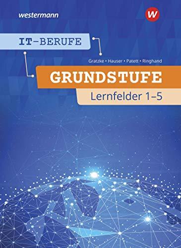 IT-Berufe: Grundstufe Lernfelder 1-5: Schülerband