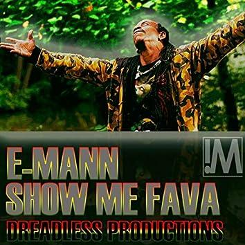 Show Me Fava