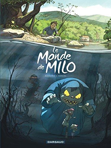 Le Monde de Milo - Tome 1 - Le Monde de Milo - tome 1