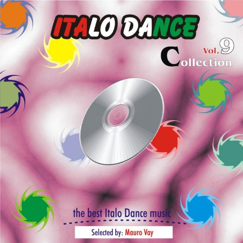 Italo Dance Collection, Vol. 9 (The Very Best of Italo Dance 2000 -...